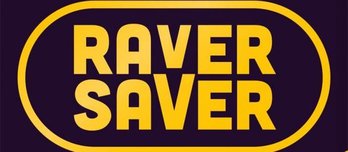 Raver Saver