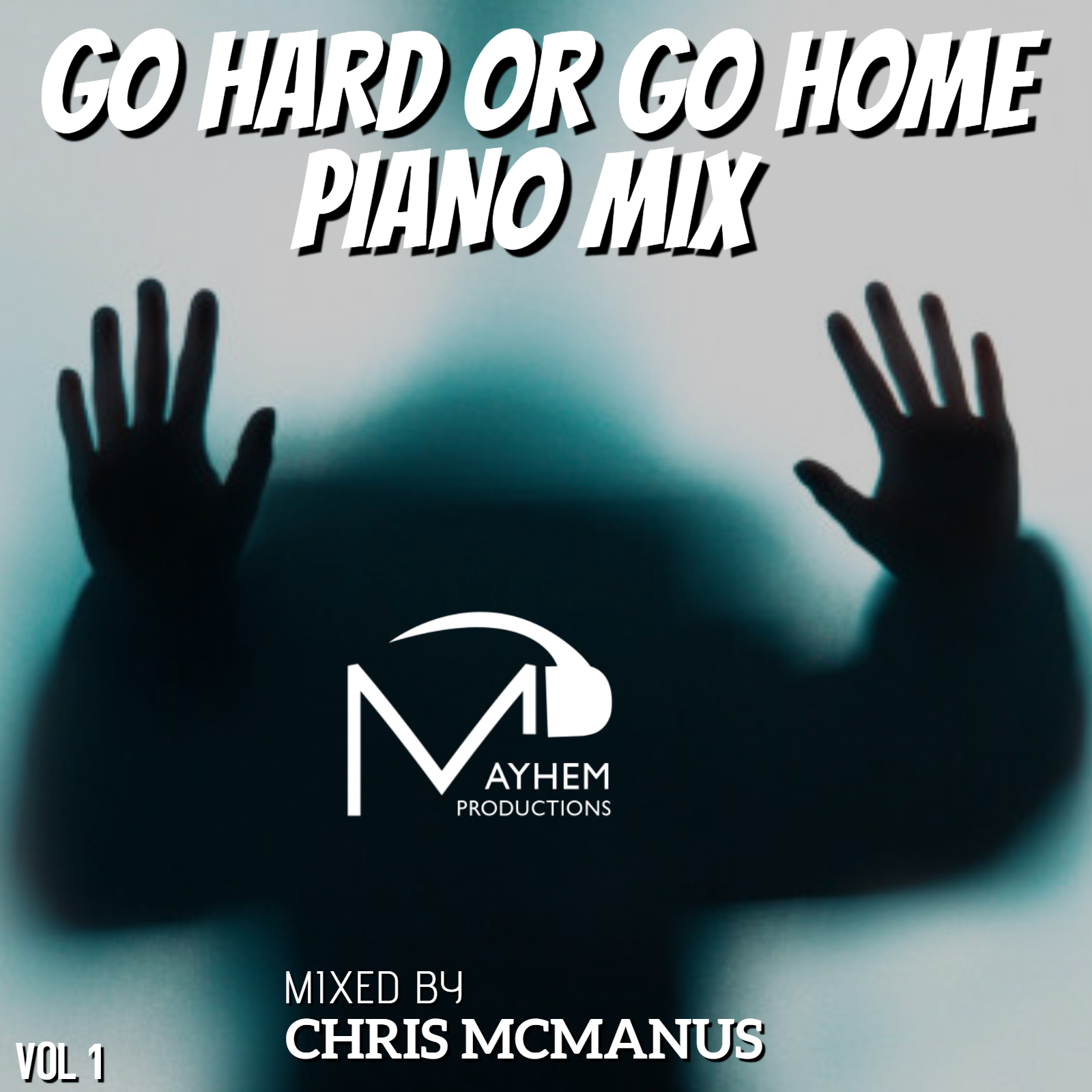 GO HARD OR GO HOME PIANO MIX